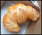 My favorite a plain croissant with butter.